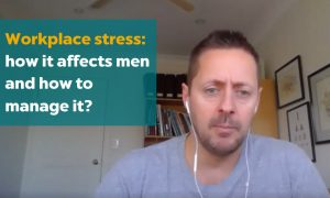Copy of Workplace stress_ how it affects men and how to manage it_