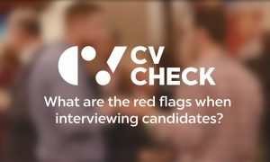 Red-flags-when-interviewing-candidates-Checkpoint-CVCheck-840